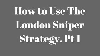 InstaFxNg: How to Use The Forex London Sniper Strategy (Pt1)