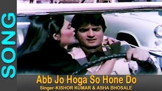 Abb Jo Hoga So Hone Do - Asha Bhosle, Kishore Kumar @ Bond 303 - Jeetendra, Parveen Babi