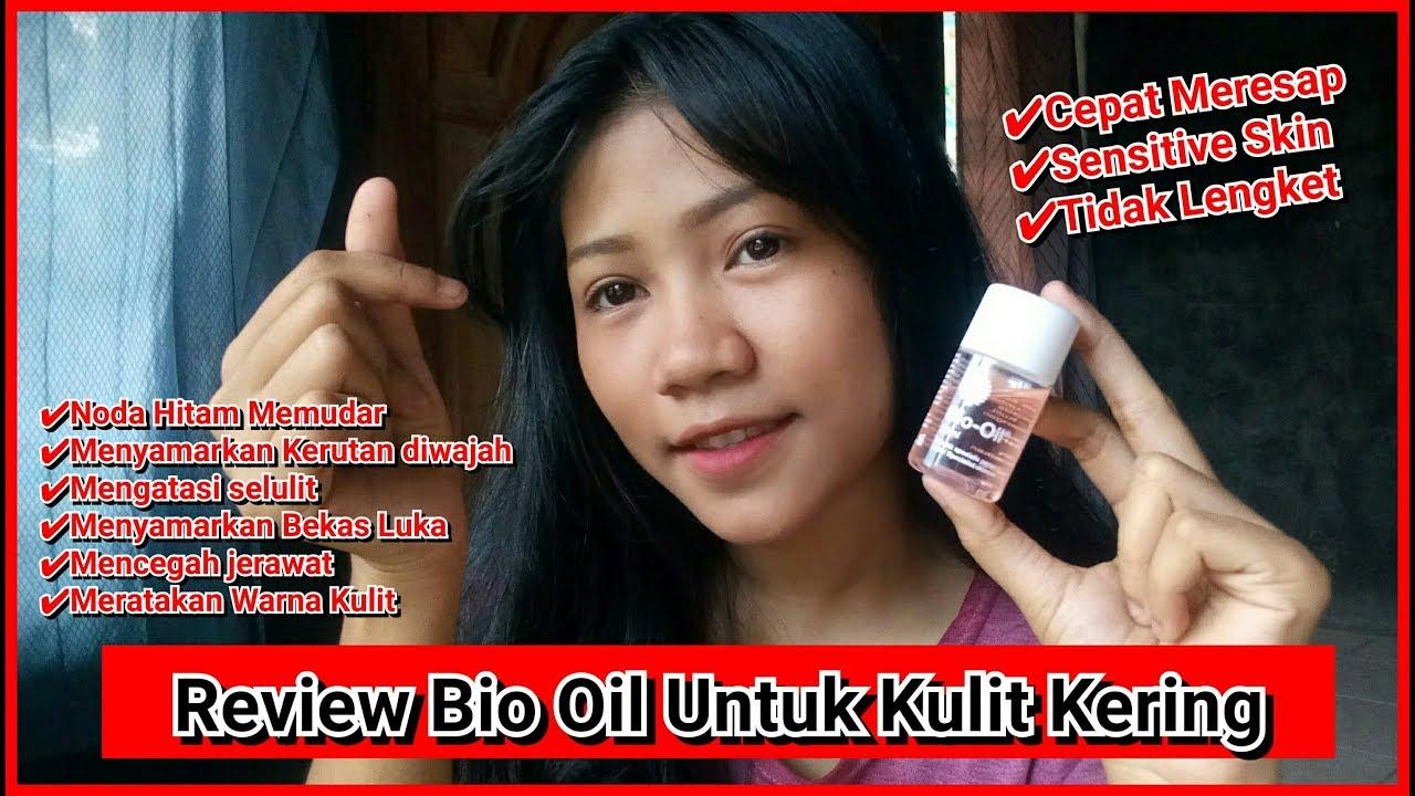 Review Bio Oil Untuk Kulit Kering Bijul Tv Youtube