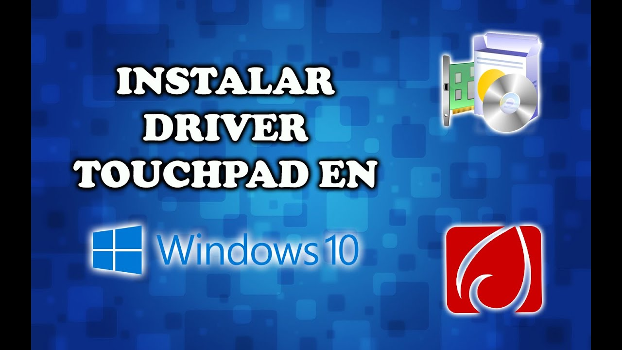 Touchpad Driver Install 2016 Windows 10 (Incompatibility)