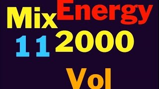 Energy 2000 Mix Vol. 11 FULL (128 kbps)