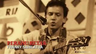 "Perahu Retak by Franky Sahilatua ""Aku Heran"""