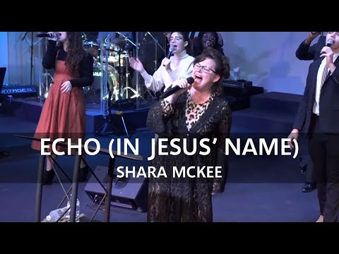 Shara McKee – Echo (In Jesus' Name)