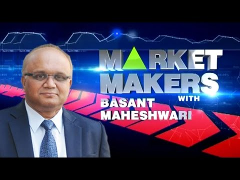 Market Makers With Basant Maheshwari
