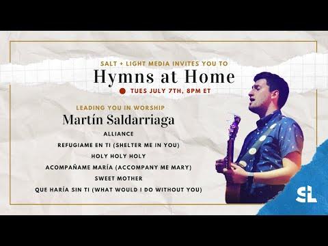 Hymns at Home - Martin Saldarriaga