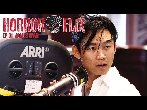 HorrorFlix - Ep #31: James Wan