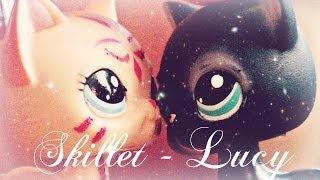 Skillet-Lucy (LPS Version) by LPSXerda♥
