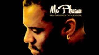 Mo Pleasure      R U Down