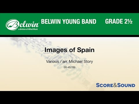 Images of Spain, arr. Michael Story – Score & Sound