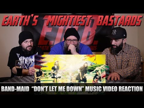 """Music Video Reaction: Band-Maid """"Don't Let Me Down"""""""