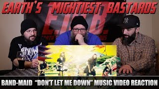 "Music Video Reaction: Band-Maid ""Don't Let Me Down"""