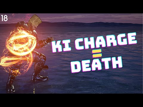 DON'T LET ME KI CHARGE - Tekken 7 #18 |