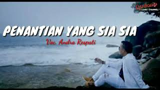 Download PENANTIAN SIA SIA - Andra Respati (lirik) bu Gudang Lagu Channel