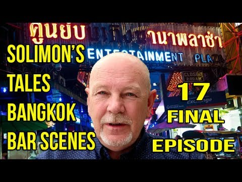 Solimons Tales Thailand Adventure and Travel Final Episode 17
