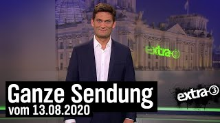 Extra 3 vom 13.08.2020 mit Christian Ehring im Ersten | extra 3 | NDR