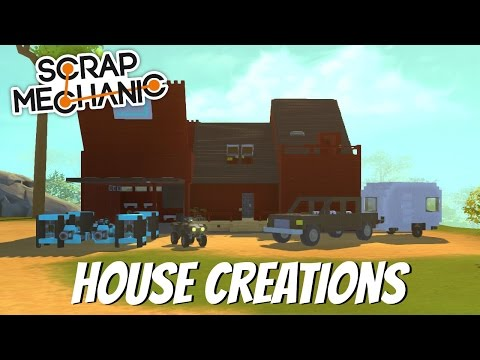 Scrap Mechanic- EP 99- House Special (Viewer Creations)
