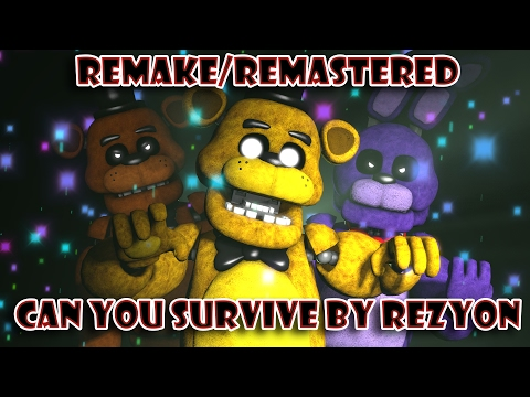 [FNAF SFM] | Can You Survive | By Rezyon (Remake/Remastered)