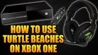 x12 turtle beach xbox one setup tutorial