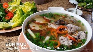 """Cách nấu BÚN MỌC (Làng Mọc-Nhân Mục cũ),Nhân Chính,Hà Nội- """"Hanoi Moc Noodle"""" Delicious- Properly."""