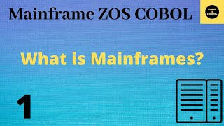 Mainframe Tutorial Part 1