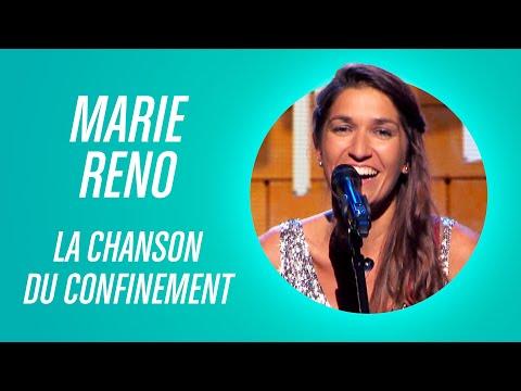 MARIE RÉNO - LA CHANSON DU CONFINEMENT