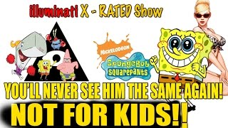 You'll NEVER see SPONGEBOB same way Again! Promotes PORNOGRAPHY in Plain Sight!