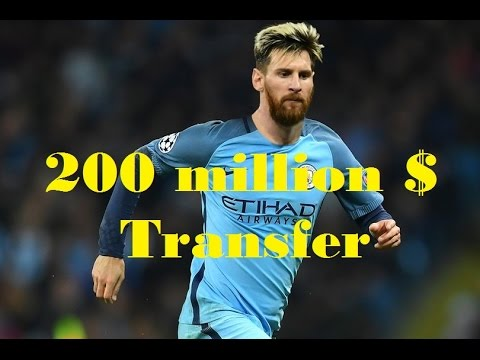 Manchester City £200million world record transfer deal for lionel Messi.
