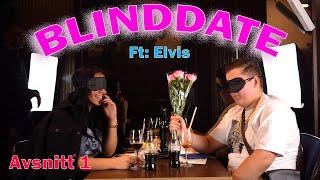 Elvis Går På Blinddate - Avsnitt 1