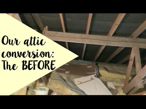 Our Attic Conversion The Before Youtube