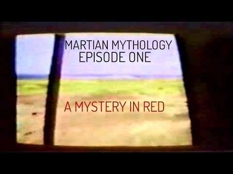 Martian Mythology : Episode One - A Mystery in Red 1080p HD