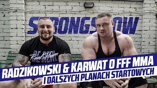 StrongShow: Radzikowski & Karwat o FFF MMA i dalszych planach startowych