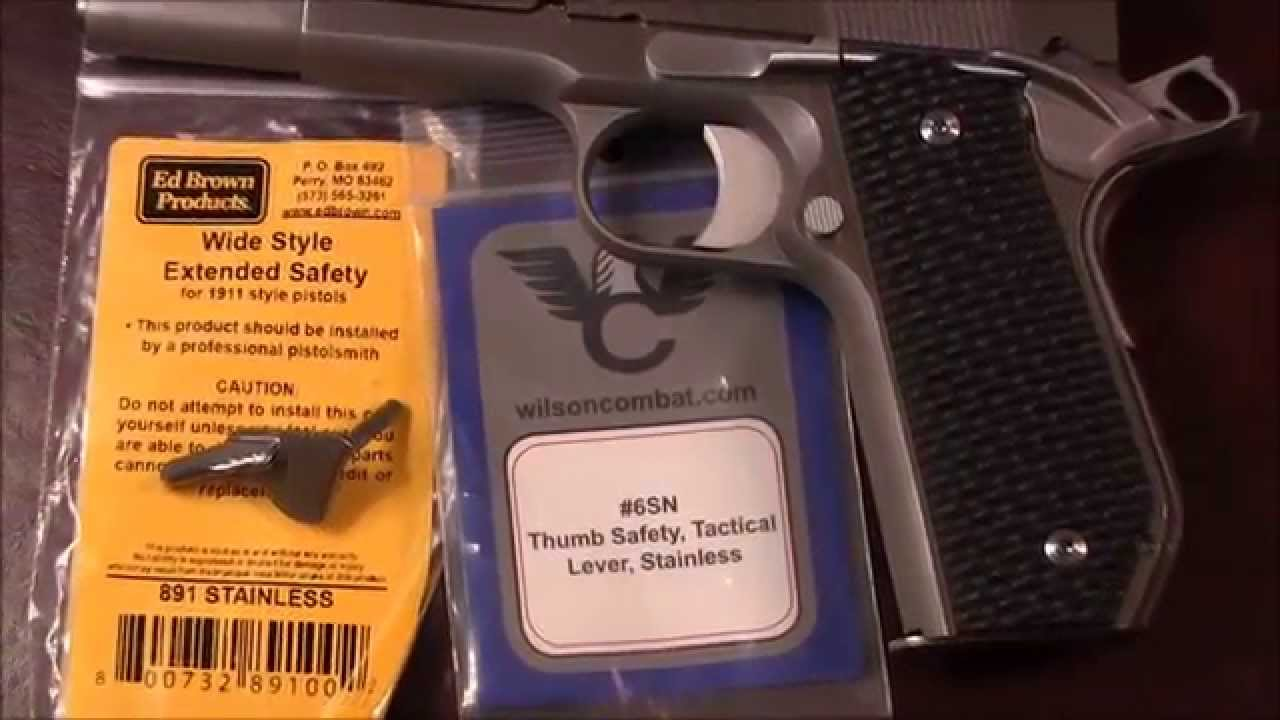 1911 Thumb Safety Wilson Combat Vs Ed Brown Youtube