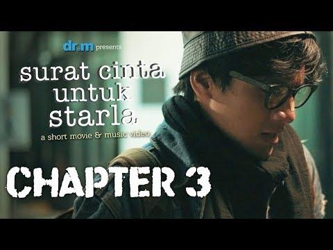 Surat Cinta Untuk Starla Short Movie - Chapter 3
