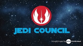 AMC Jedi Council: Episode 4 - THE FORCE AWAKENS Panel To Screen Live In London, Trailer Confirmed
