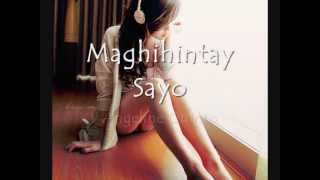 Maghihintay Sayo- Angeline Quinto