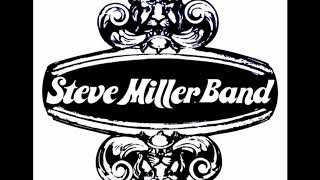 Steve Miller Band - Rock`n Me & Jet Airliner