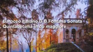 Barocco Italiano G.B.Fontana Sonata Quintadecima in do maggiore Accademia Vivaldiana