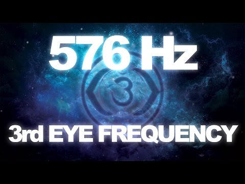 576 Hz - 3RD EYE FREQUENCY BRAINWAVE for DEEP MEDITATION -  HD AUDIO