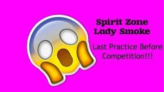 Competition Week #1 Vlog! // SpiritZone Lady Smoke