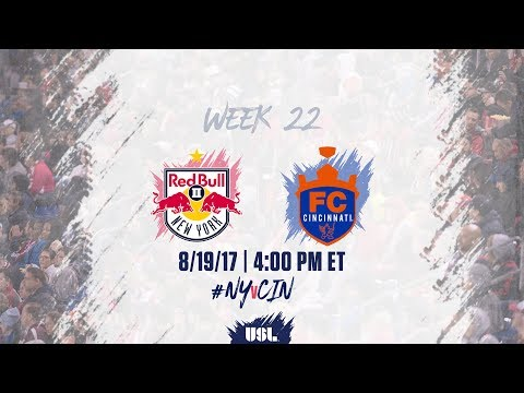 USL LIVE - New York Red Bulls II vs FC Cincinnati 8/19/17