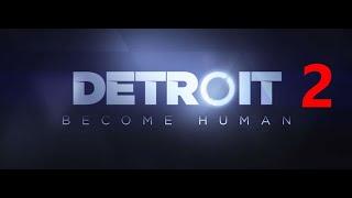 Detroit returns for part 2
