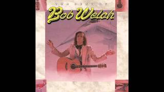 Watch Bob Welch Dont Stop video
