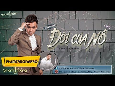 Đời Của Nó - OST - Phạm Trưởng (Video lyric Official ) thumbnail