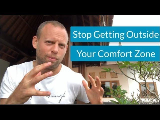 Stop Getting Outside Your Comfort Zone