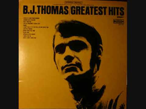 B J  Thomas – Greatest Hits Volume 1