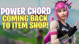 Fortnite POWER CHORD is Coming Back To The Item Shop!