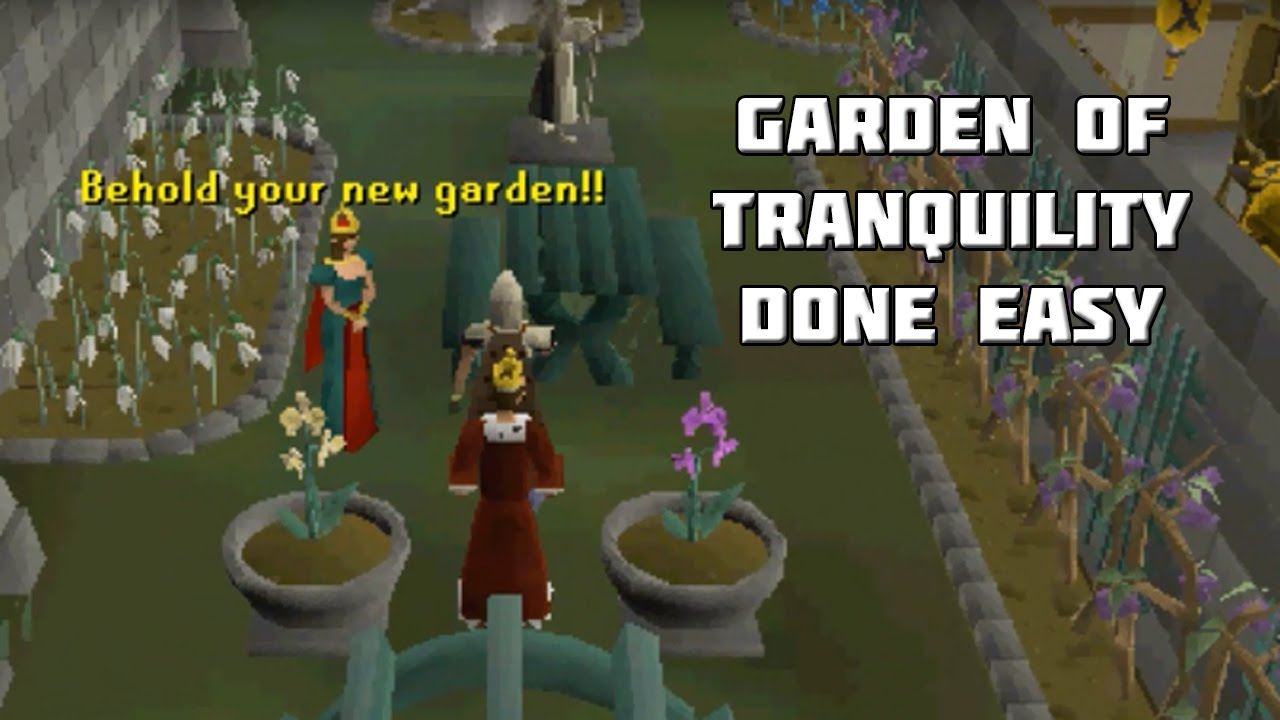 Osrs Garden Of Tranquility Quest Guide Quest Guides Done Easy Framed Youtube