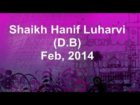 Shaikh Hanif Luharvi D.B Bayan Feb, 2014