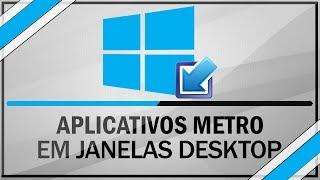 Como Acessar aplicativos METRO em janelas desktop no windows 8/8.1