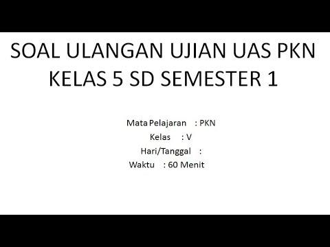 Soal Ulangan Ujian Uas Pkn Kelas 5 Sd Semester 1 Youtube